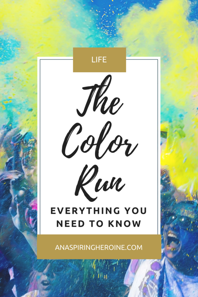 Not a runner but still curious about The Color Run? I have a few tips for enjoying the happiest 5K on the planet (and dealing with the aftermath of all that paint!) | An Aspiring Heroine
