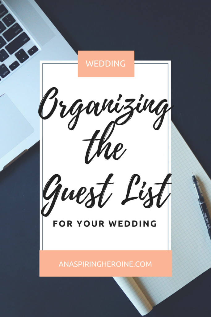 Guest lists are hard, especially for a wedding. Who stays? Who goes? Who gets a plus one? Keep yourself organized (and enlist the help of your family members) with these tips that I used for my own wedding! | An Aspiring Heroine