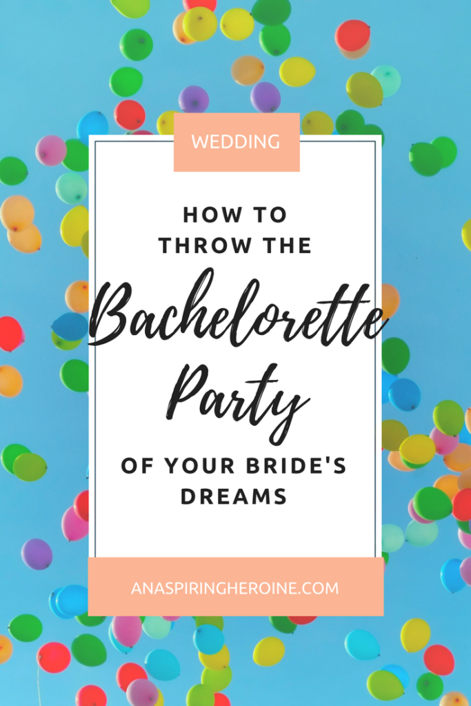 Your best friend is getting married, and it's time to celebrate! Here are a few things every MOH should keep in mind when planning a bachelorette party | An Aspiring Heroine