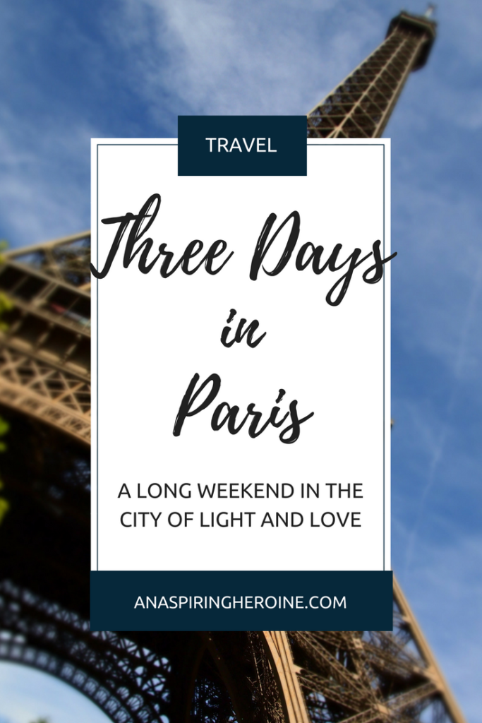 Looking for a perfect travel itinerary for a long weekend in Paris, France? Here are all of my favorite sights, eats, and museums in the City of Light! | An Aspiring Heroine
