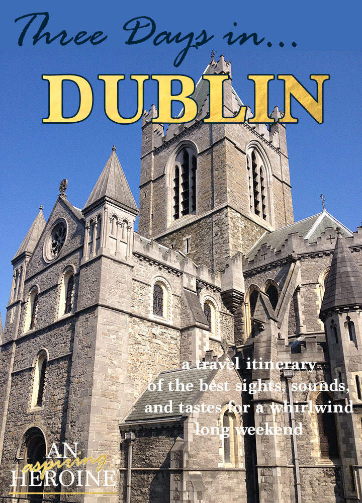 dublin travel itinerary