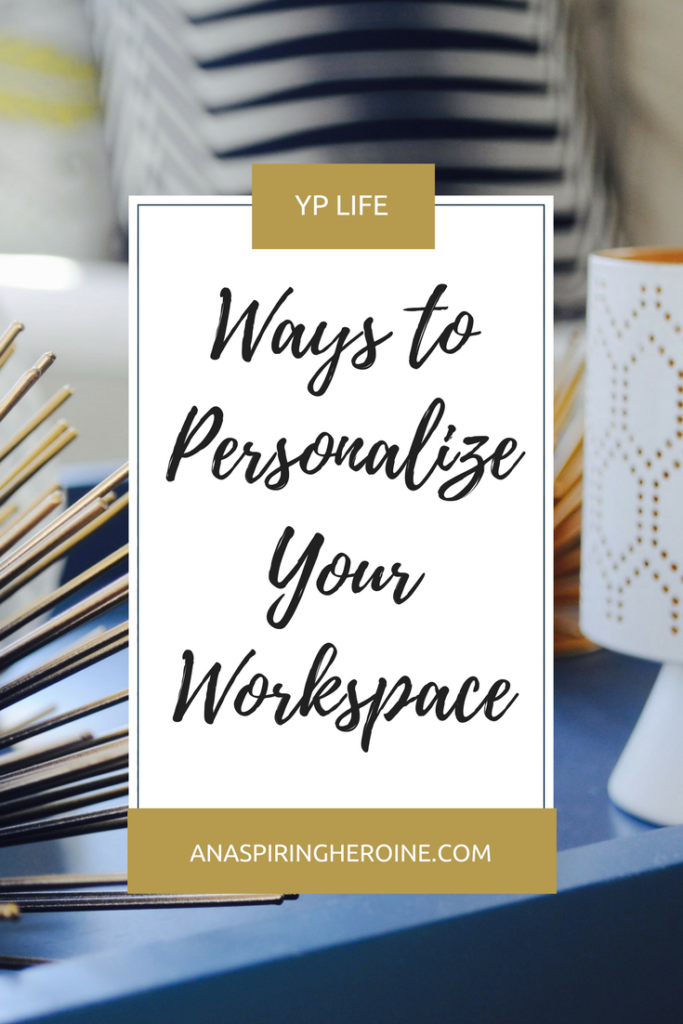Quick and easy tips for the young professional looking to personalize your workspace. Because cubicles don't have to be boring and dreary creativity suckers! | An Aspiring Heroine
