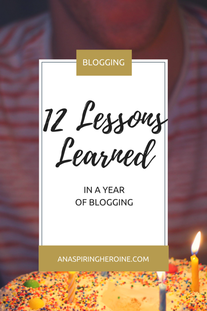 12 months of blogging means I've made a lot of good moves (and even more mistakes)! On my first blogiversary, here are 12 lessons on blogging that you just have to experience to know | An Aspiring Heroine
