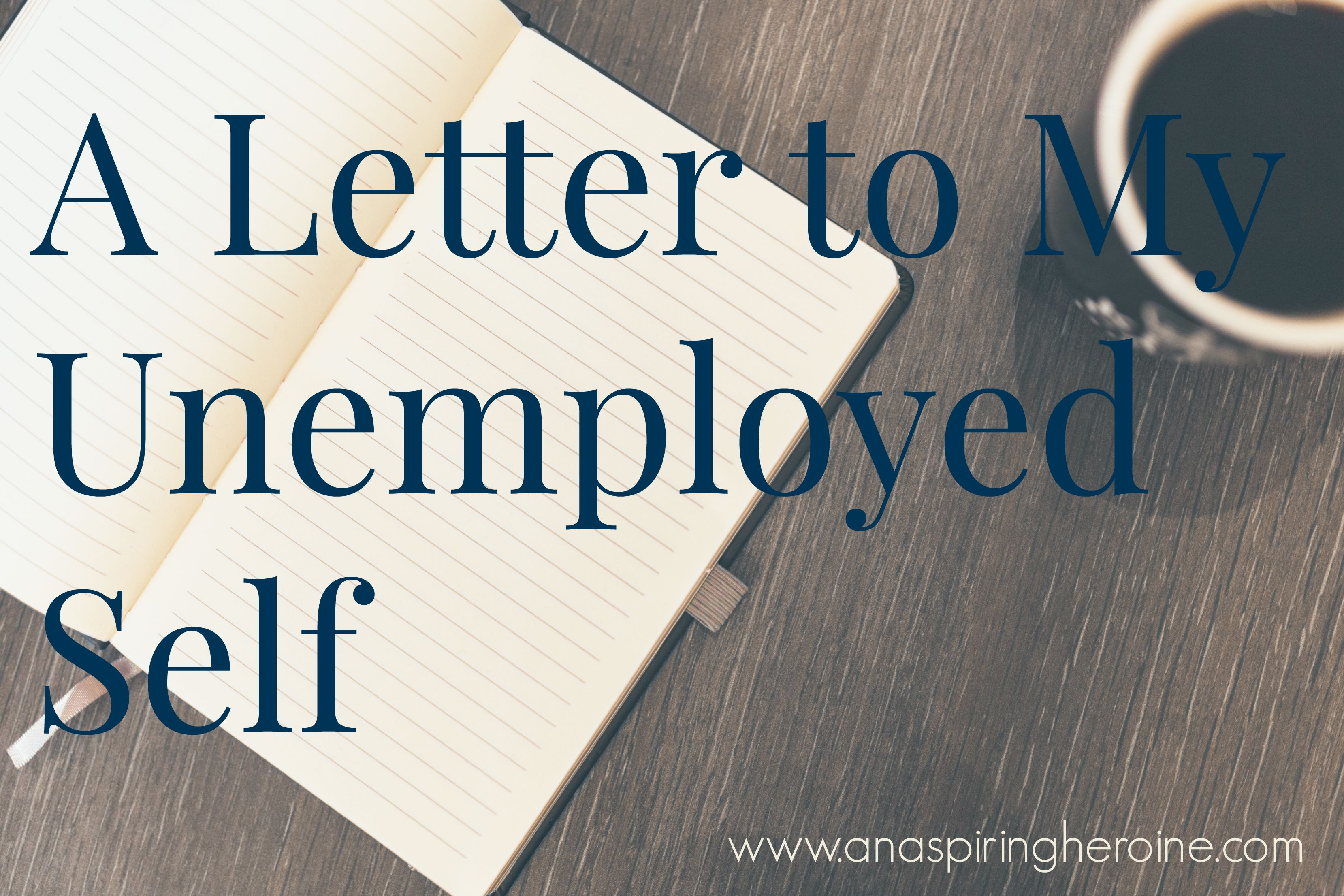 a-letter-to-my-unemployed-self