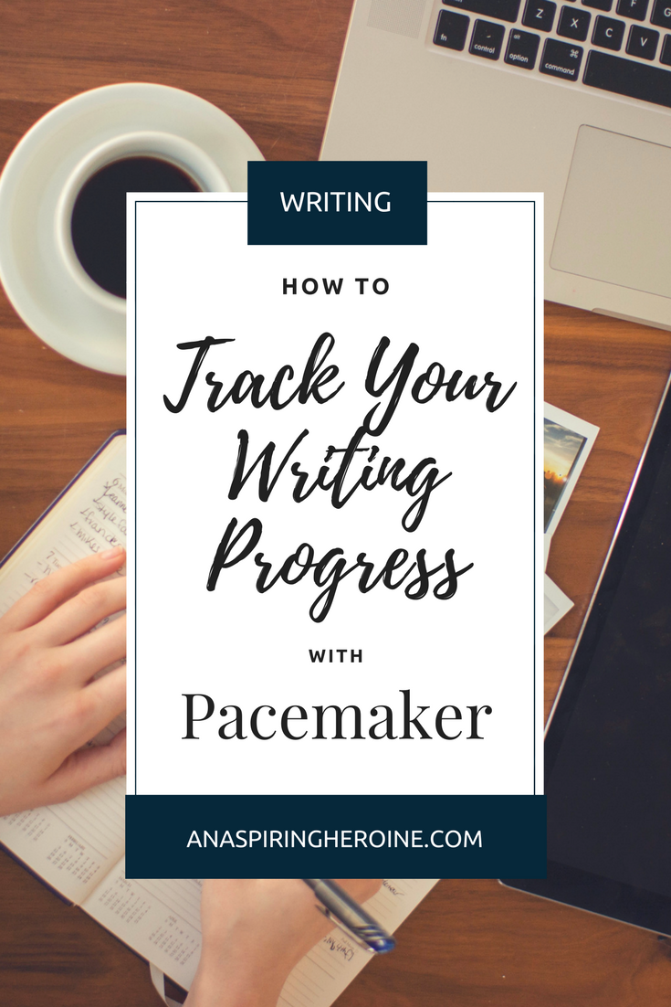 One thing that I love about NaNoWriMo is the system for tracking your writing progress. And that's why I absolutely love Pacemaker Press with its different graphs and free ways for planning your daily word counts | An Aspiring Heroine