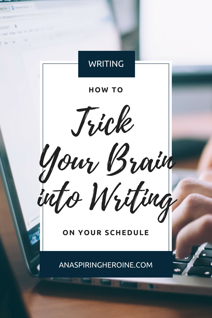 How can you hit your writing goals when you only have time to write a few pages here and a couple paragraphs there? Today I'm sharing my top way to trick your brain into writing on your schedule. It's like having an off/on switch for your inner muse! | An Aspiring Heroine